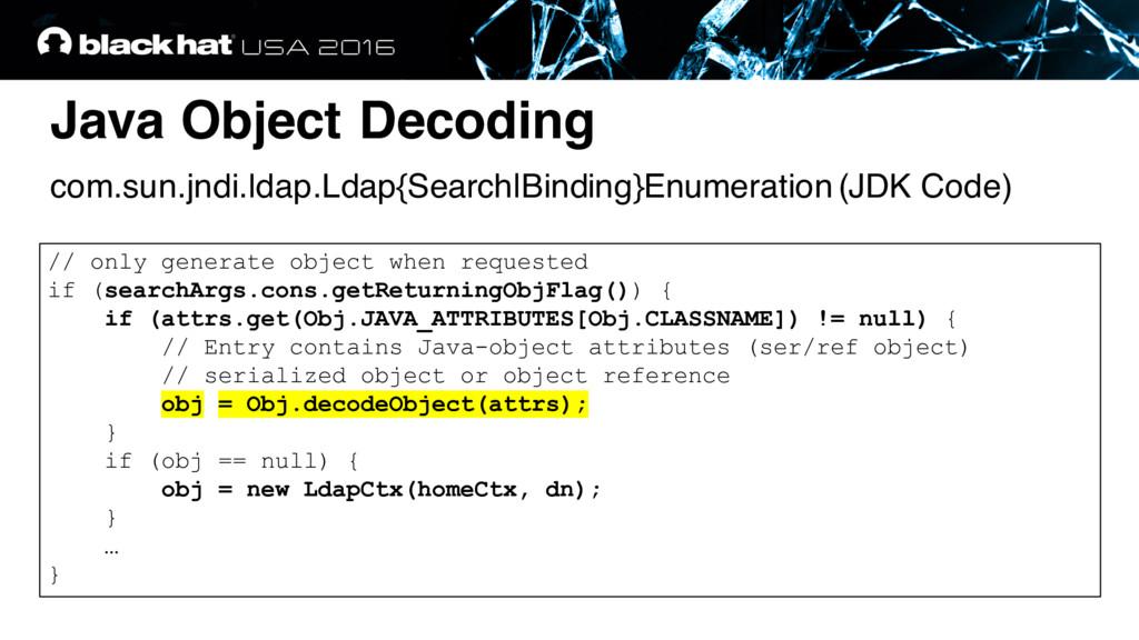 Java Object Decoding com.sun.jndi.ldap.Ldap{Sea...