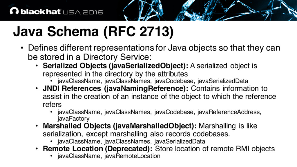 Java Schema (RFC 2713) • Defines different repr...