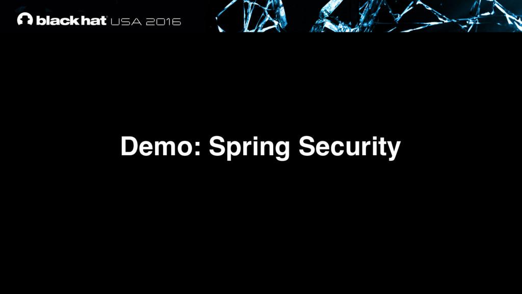 Demo: Spring Security