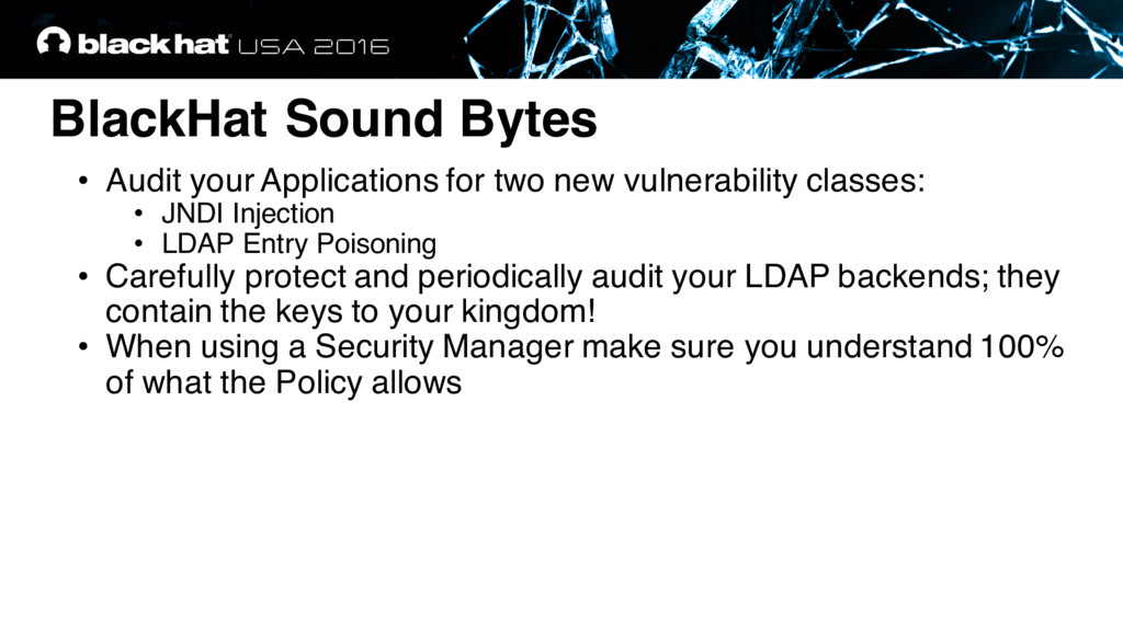 BlackHat Sound Bytes • Audit your Applications ...