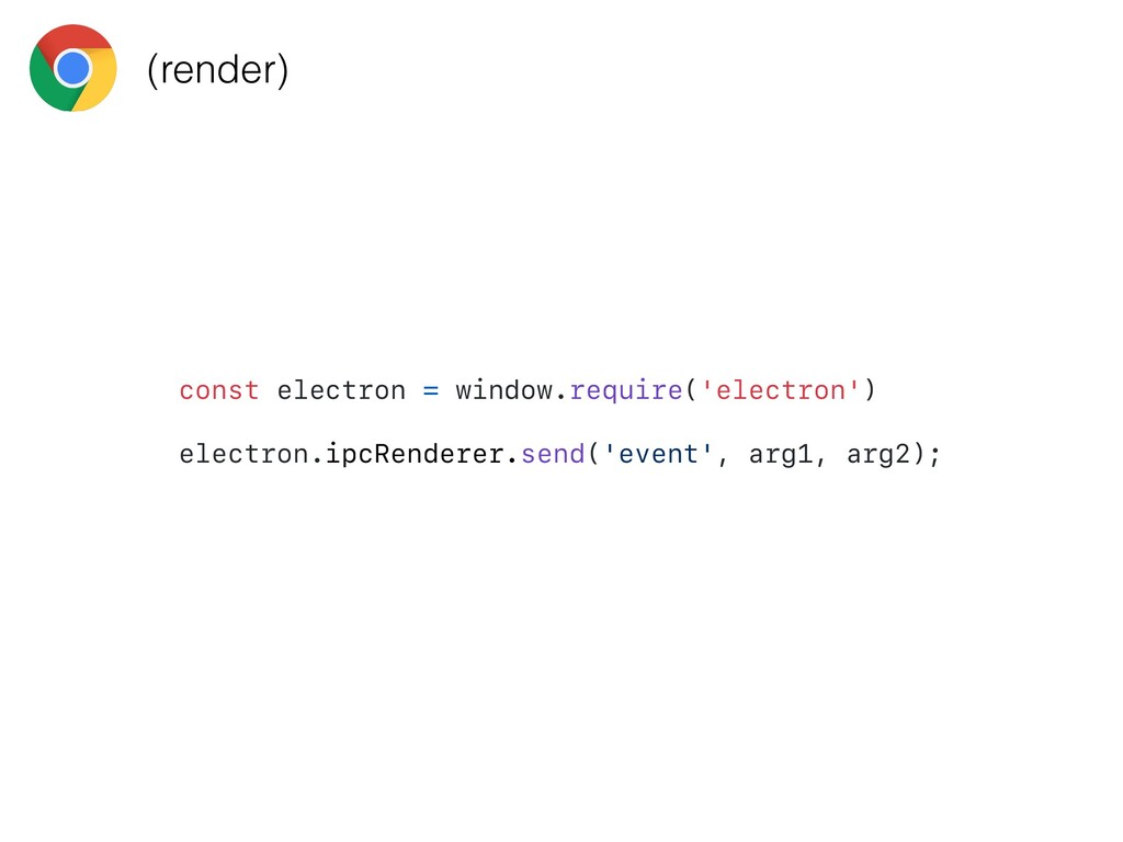 const electron = window.require('electron') ele...