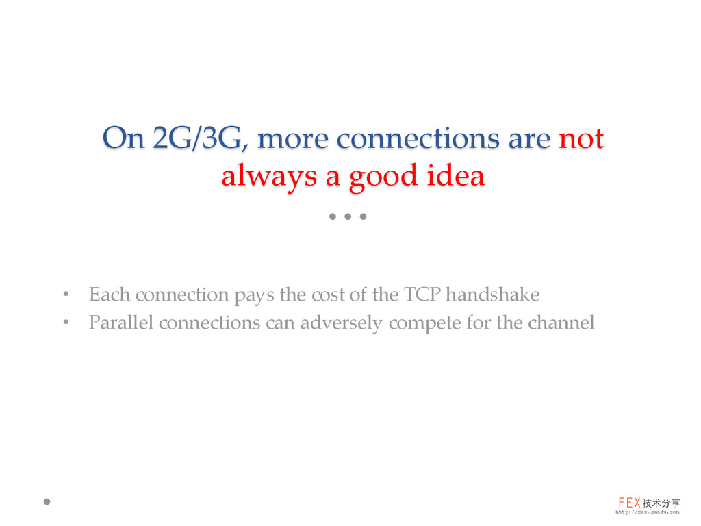 On 2G/3G, more connections are not always a goo...