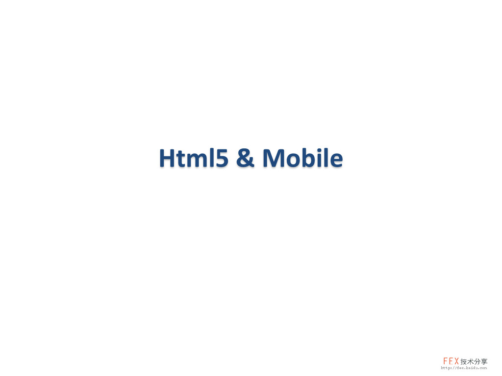 Html5 & Mobile