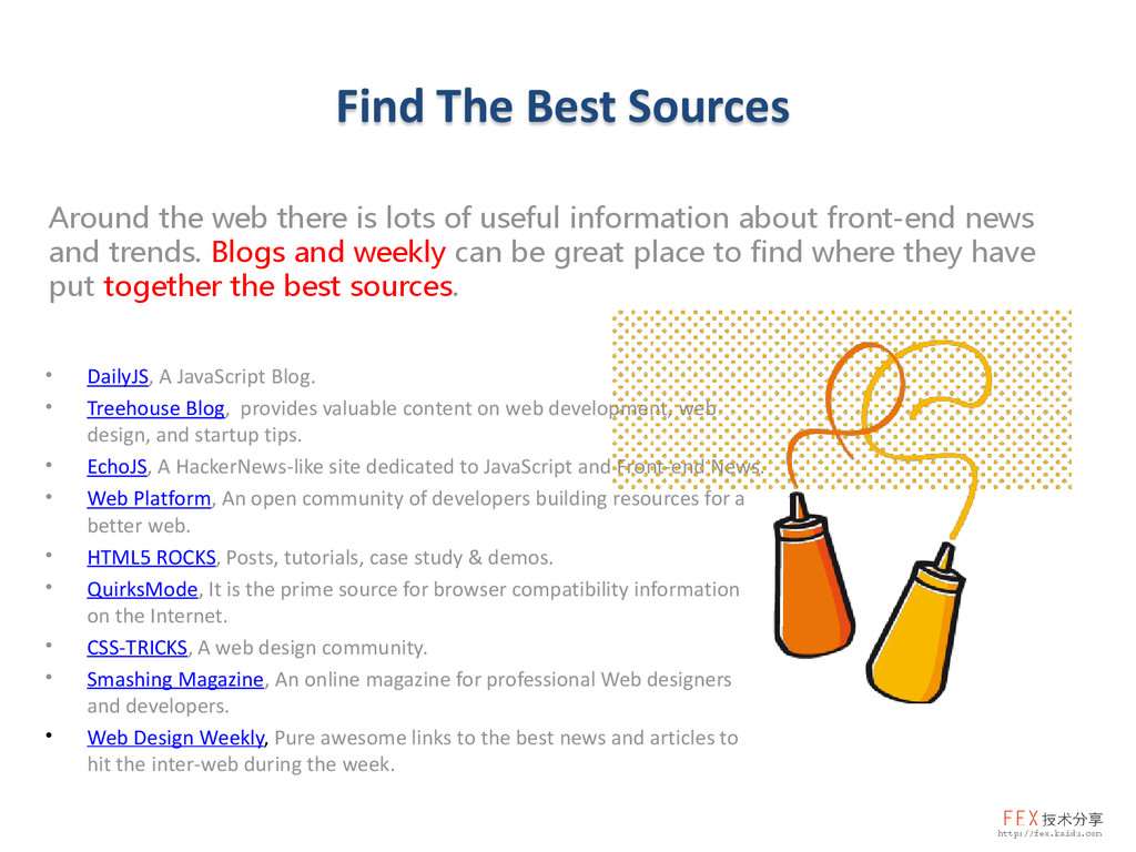 Find The Best Sources Around the web there is l...