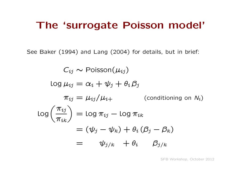 The 'surrogate Poisson model' See Baker (1994) ...