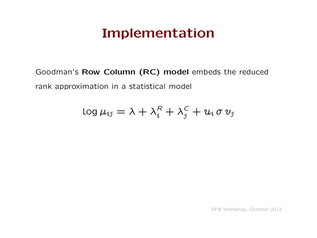 Implementation Goodman's Row Column (RC) model ...