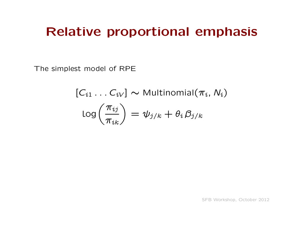 Relative proportional emphasis The simplest mod...