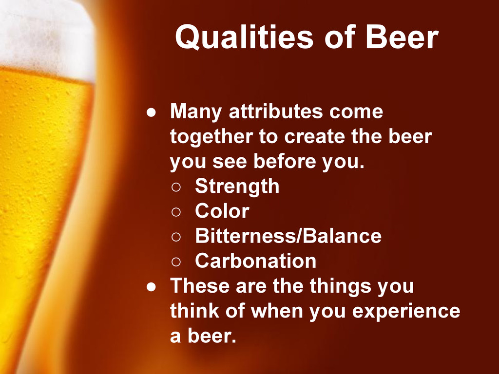 Free Powerpoint Templates Qualities of Beer ● M...