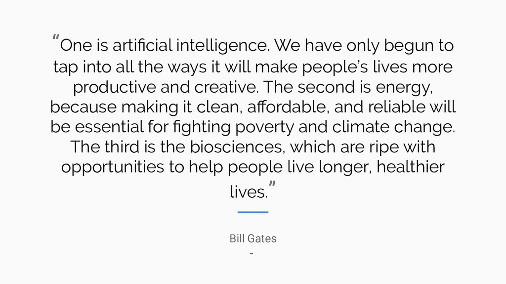 """""""One is artificial intelligence. We have only be..."""