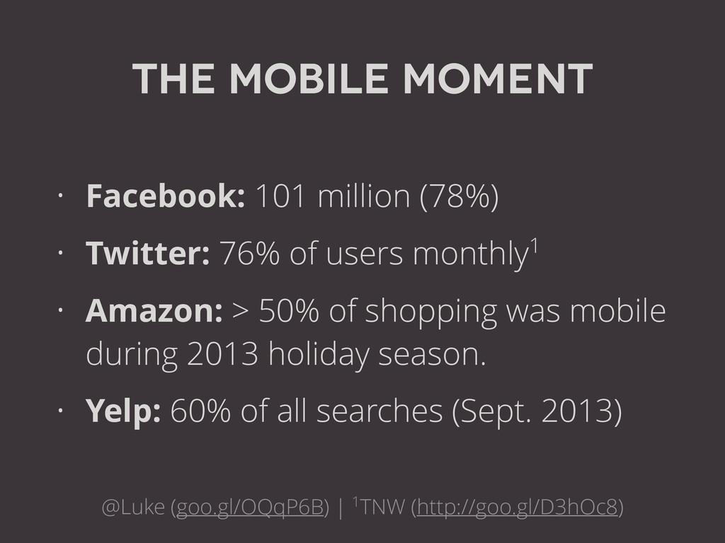 The Mobile Moment @Luke (goo.gl/OQqP6B) | 1TNW ...
