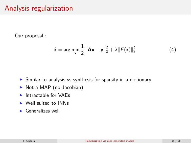 Analysis regularization Our proposal : ˆ x = ar...
