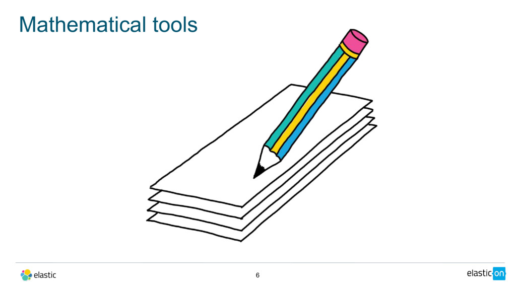 Mathematical tools 6