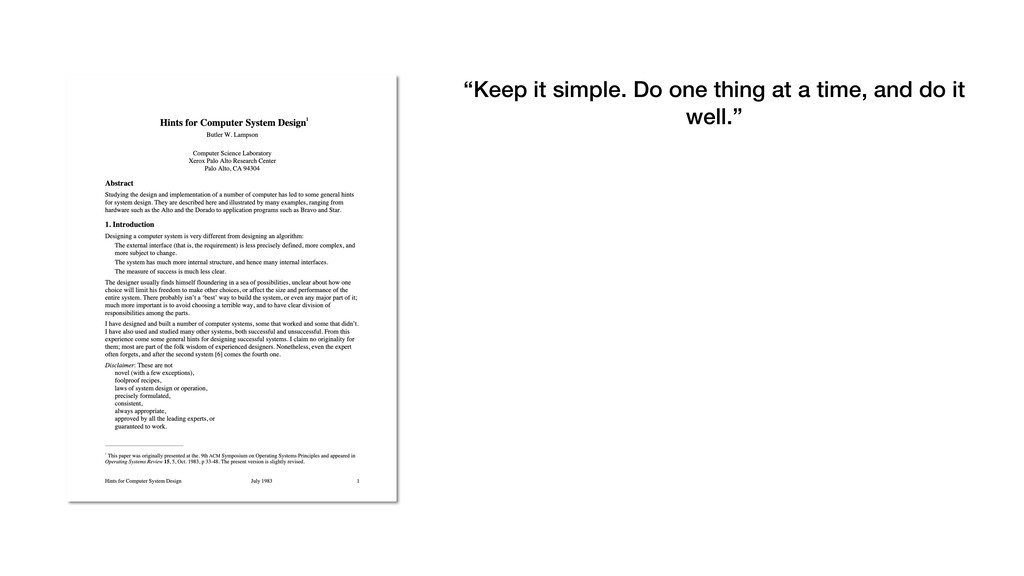 """Keep it simple. Do one thing at a time, and do..."