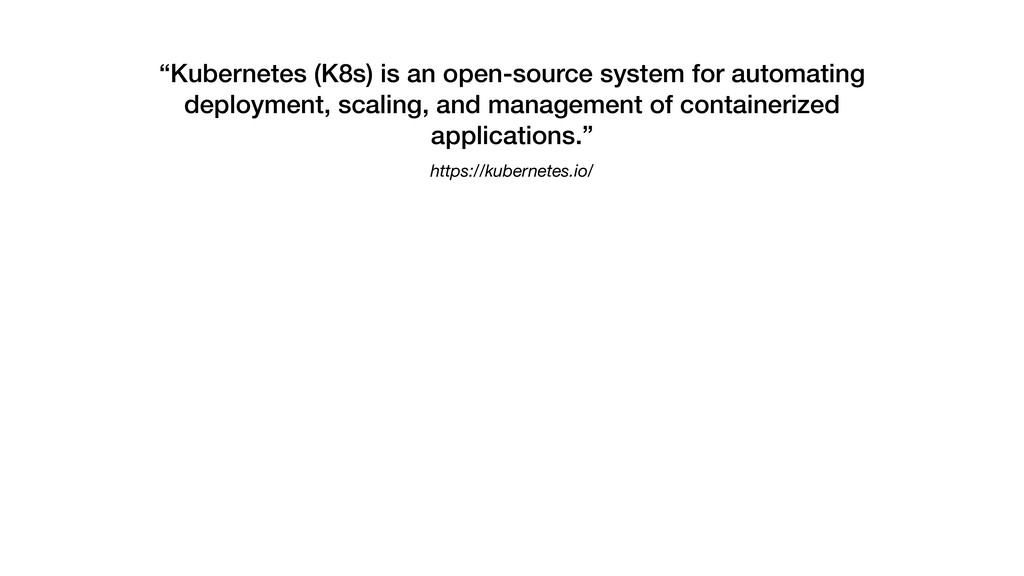 "https://kubernetes.io/ ""Kubernetes (K8s) is an ..."