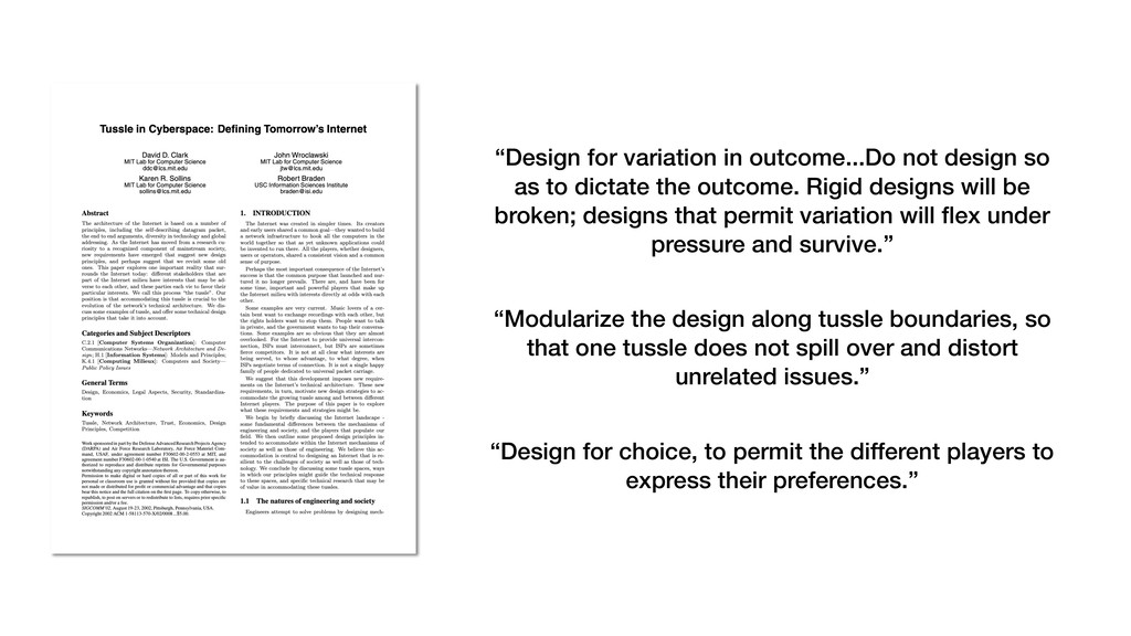 """""""Design for variation in outcome...Do not desig..."""