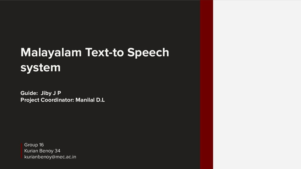 Malayalam Text-to Speech system Guide: Jiby J P...