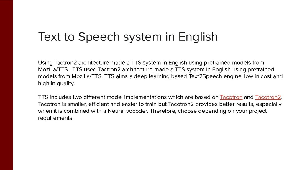 Text to Speech system in English Using Tactron2...