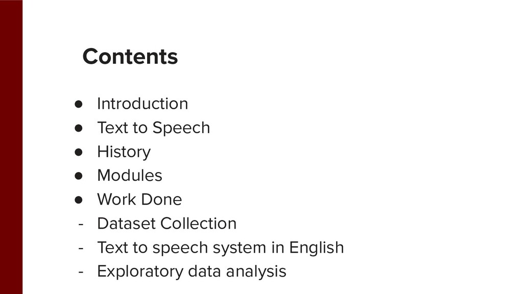 Contents ● Introduction ● Text to Speech ● Hist...