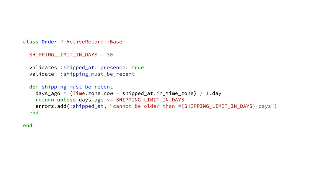 class Order < ActiveRecord::Base SHIPPING_LIMIT...