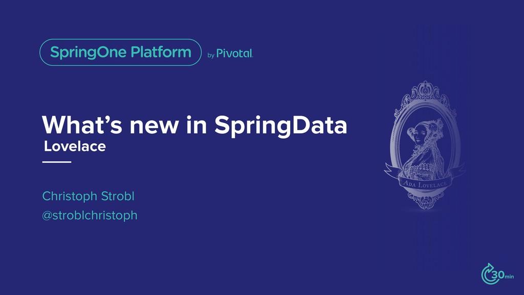 What's new in SpringData Christoph Strobl @stro...