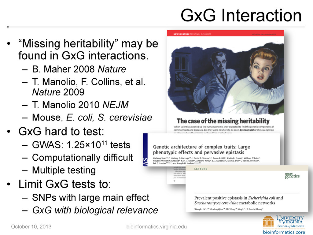"""GxG Interaction • """"Missing heritability"""" may b..."""