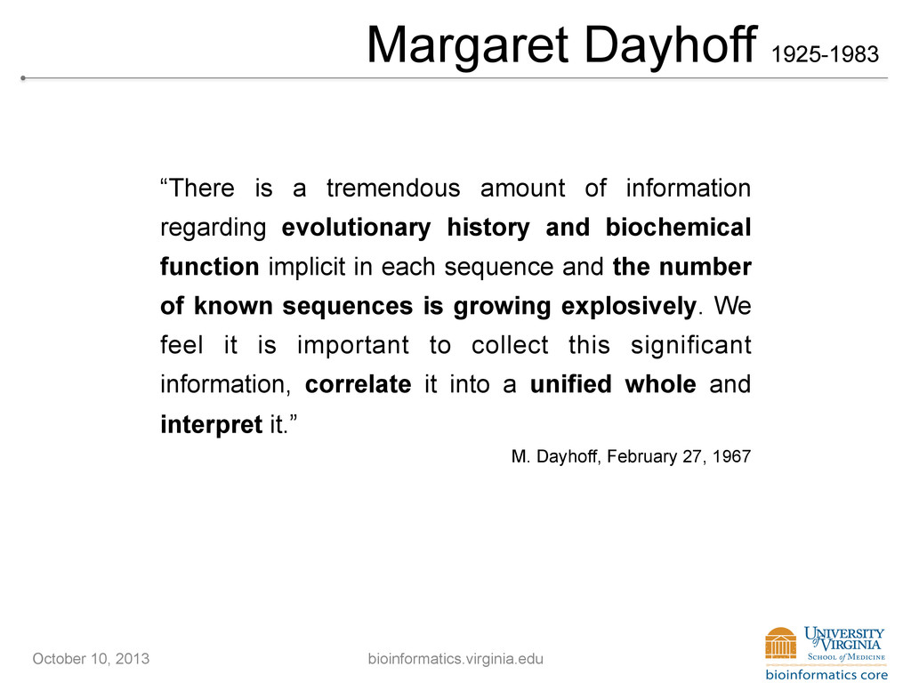 """Margaret Dayhoff 1925-1983 """"There is a tremendo..."""