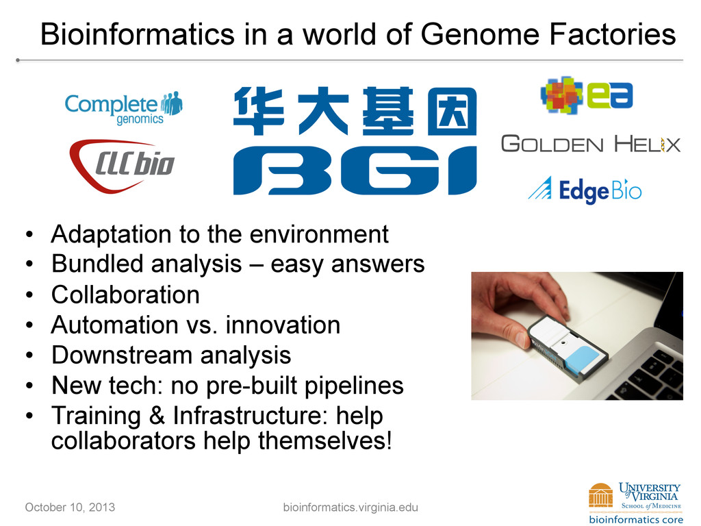 Bioinformatics in a world of Genome Factories O...