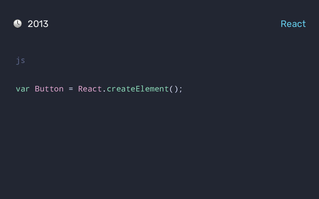 js var Button = React.createElement(); 2013 Rea...
