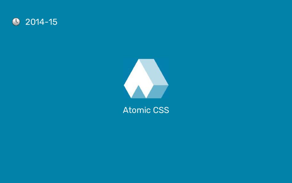 Atomic CSS 2014-15