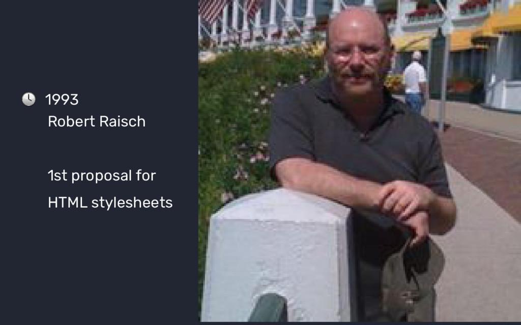 1993 Robert Raisch 1st proposal for HTML styles...