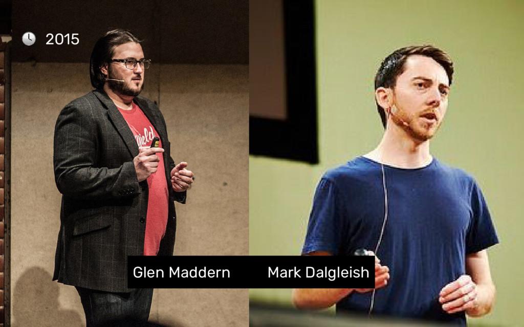 2015 Glen Maddern Mark Dalgleish