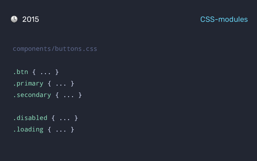 components/buttons.css .btn { ... } .primary { ...