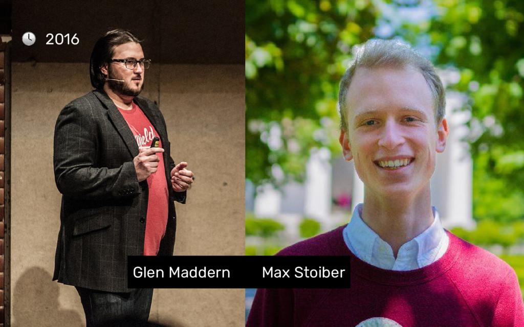 2016 Glen Maddern Max Stoiber