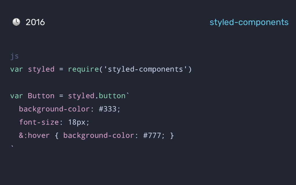 2016 styled-components js var styled = require(...
