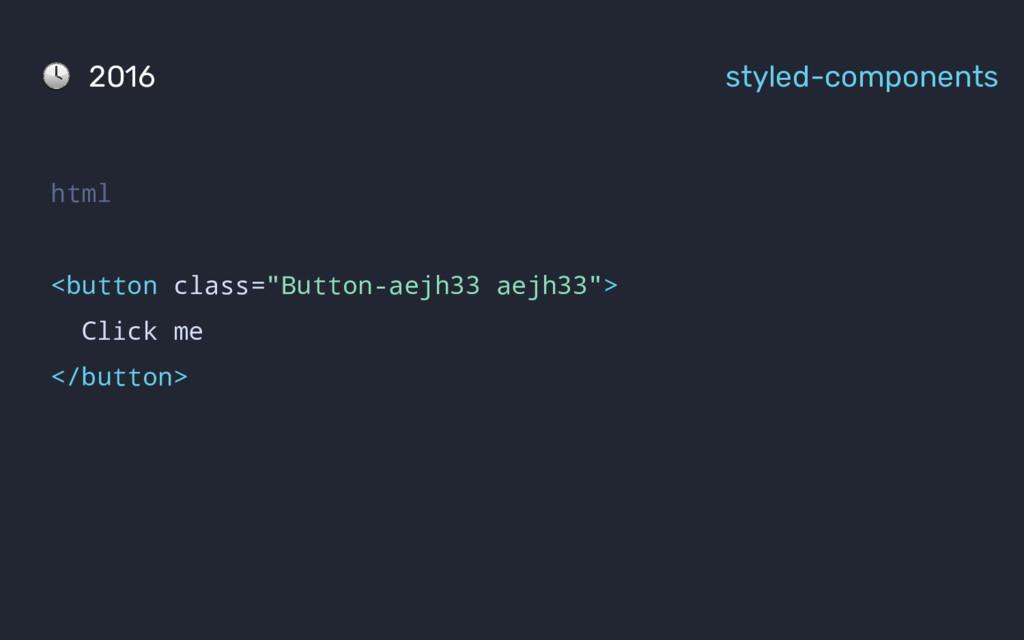 "html <button class=""Button-aejh33 aejh33""> Clic..."