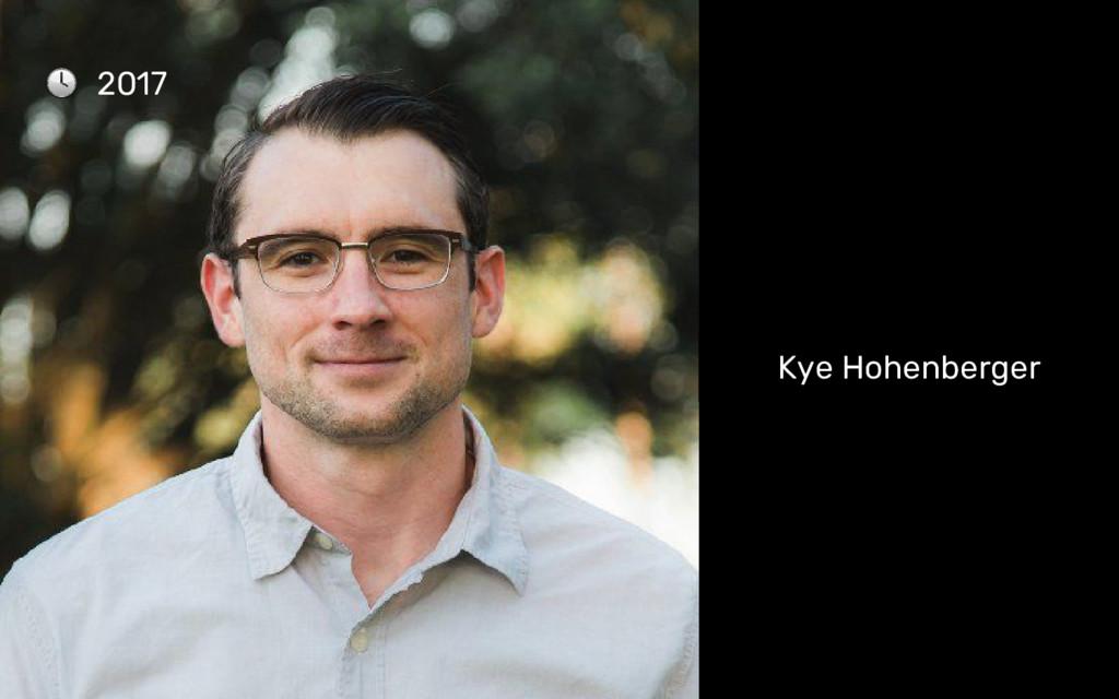 Kye Hohenberger 2017