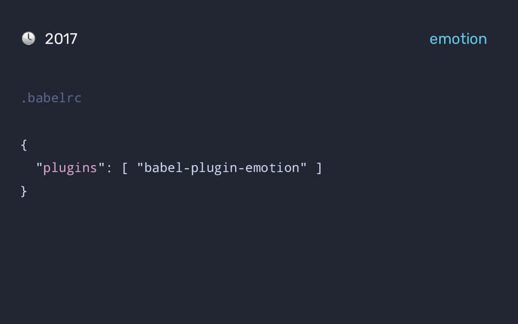 """.babelrc { """"plugins"""": [ """"babel-plugin-emotion"""" ..."""