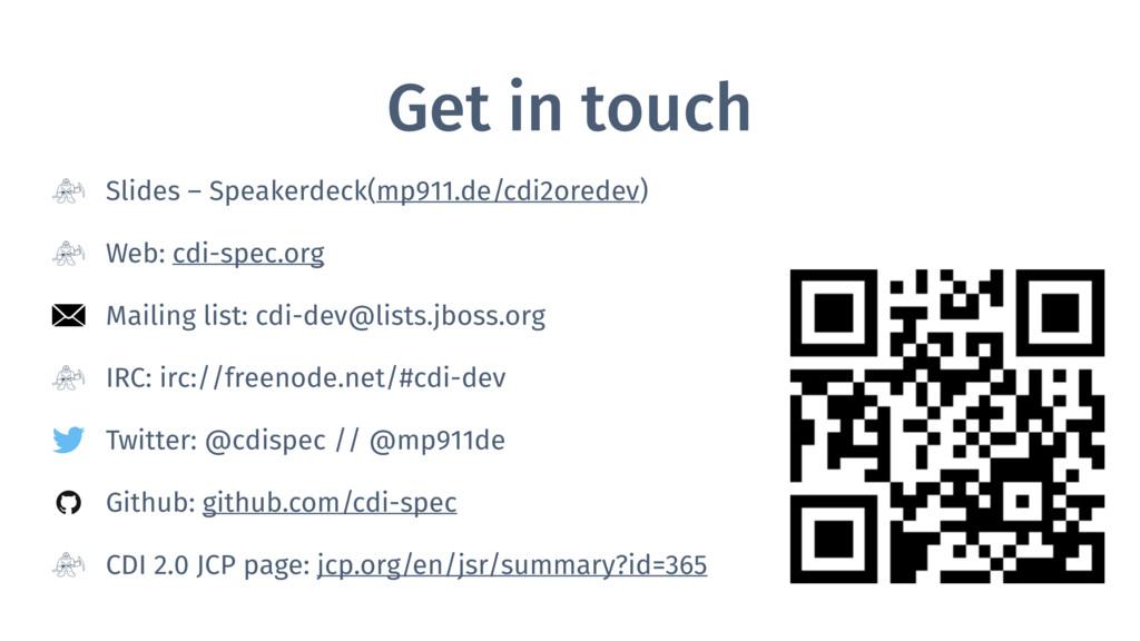 Get in touch Slides – Speakerdeck(mp911.de/cdi2...