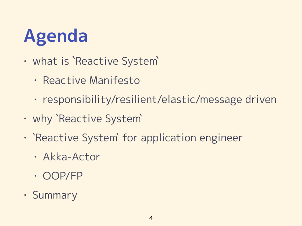 Agenda • what is `Reactive System` • Reactive M...