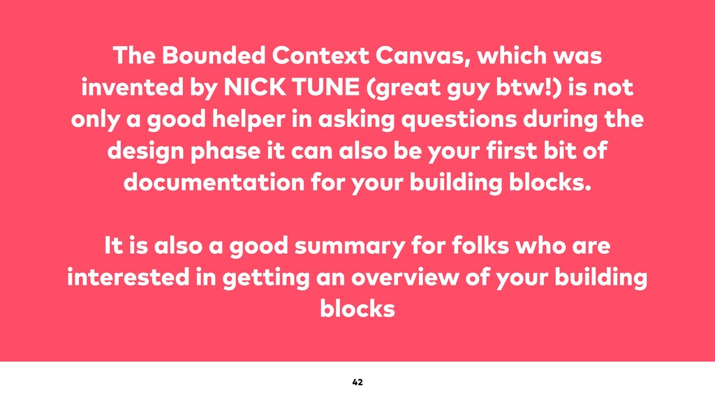 42 The Bounded Context Canvas, which was invent...