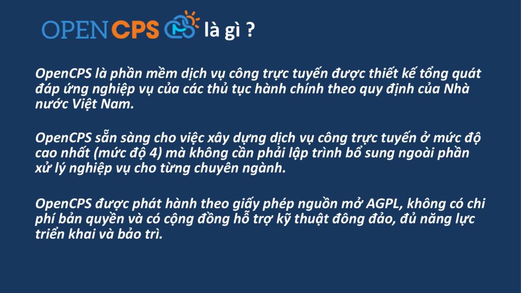 OpenCPS là phần mềm dịch vụ công trực tuyến đượ...
