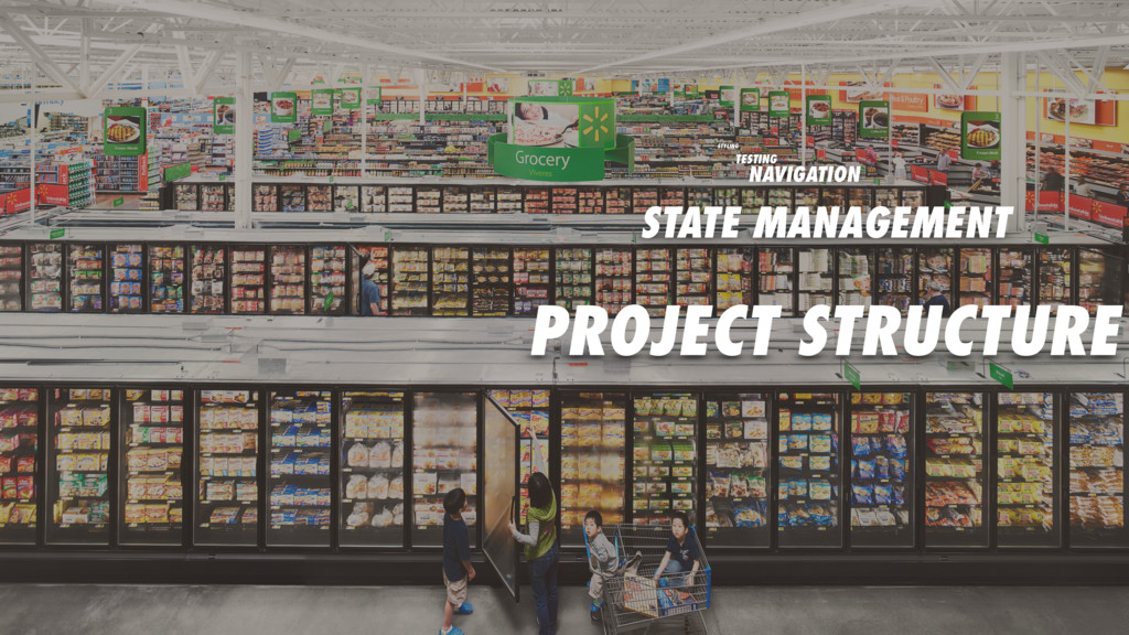PROJECT STRUCTURE STATE MANAGEMENT NAVIGATION T...