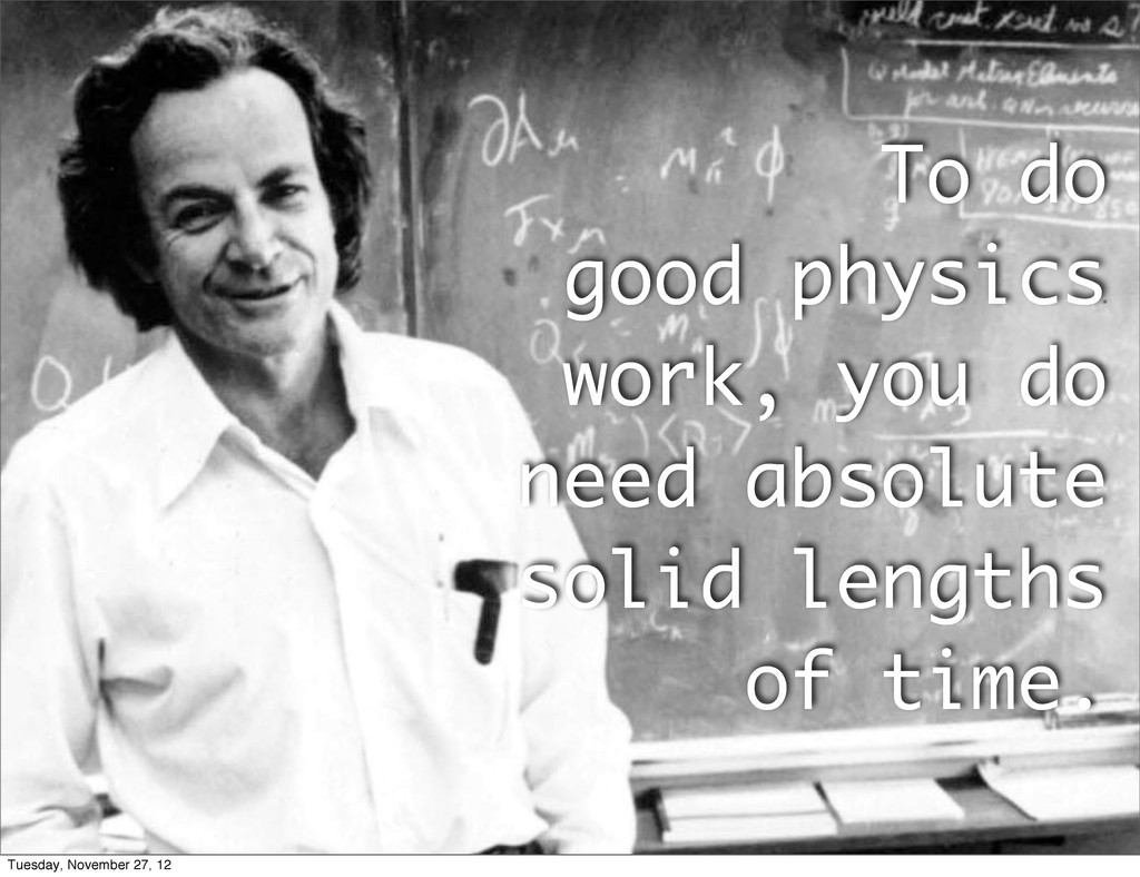 To do good physics work, you do need absolute s...