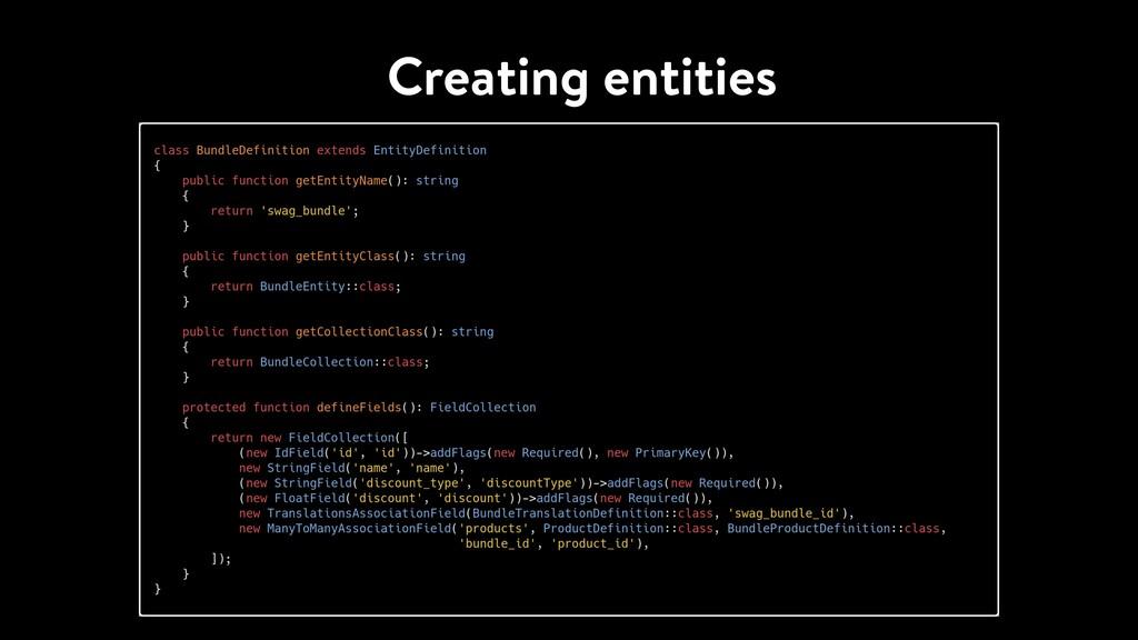Creating entities