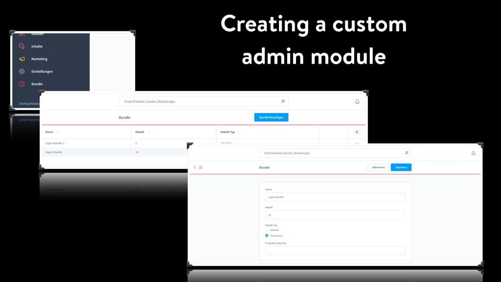 Creating a custom admin module