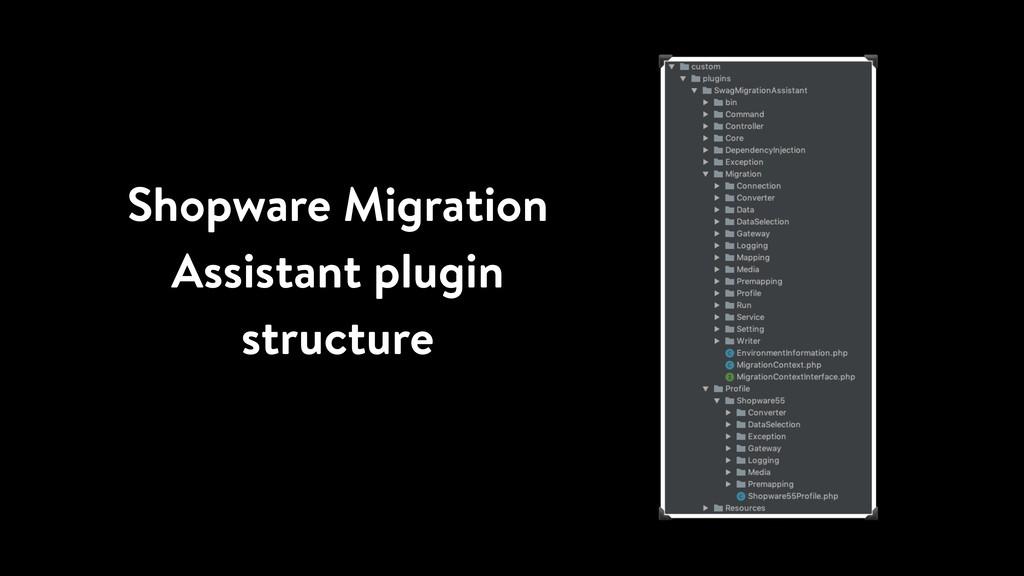 Shopware Migration Assistant plugin structure