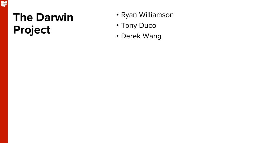 The Darwin Project • Ryan Williamson • Tony D...