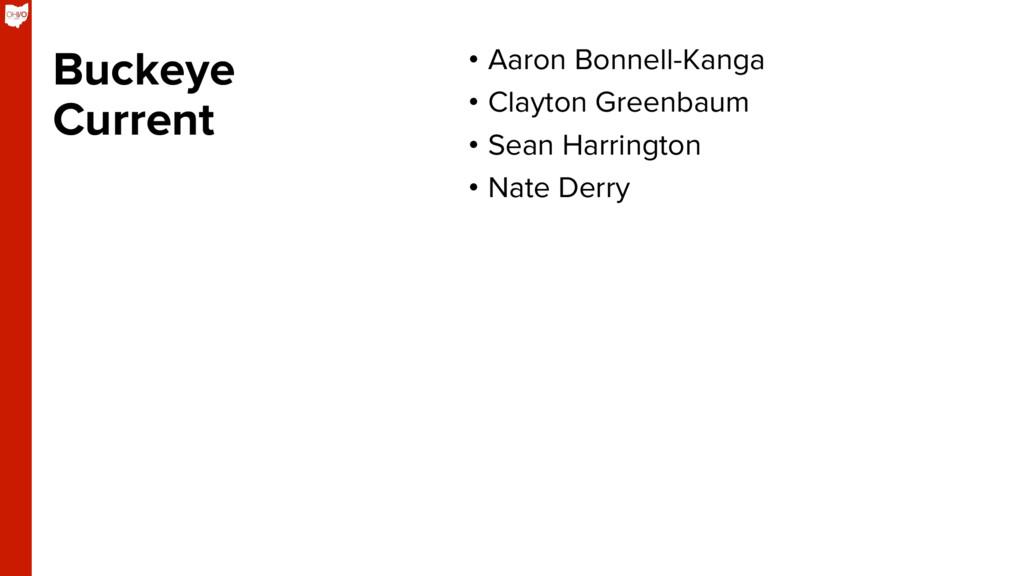 Buckeye Current • Aaron Bonnell-Kanga • Clayt...