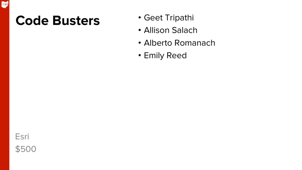 Code Busters •  Geet Tripathi •  Allison Salach...