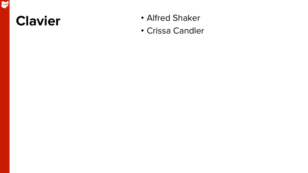 Clavier •  Alfred Shaker •  Crissa Candler